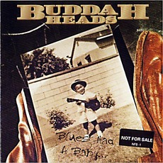 Blues Had A Baby... mp3 Album by The Buddaheads