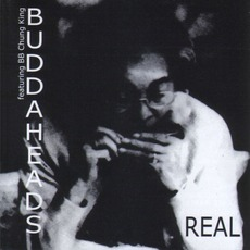 Real (Feat. BB Chung King) mp3 Album by The Buddaheads
