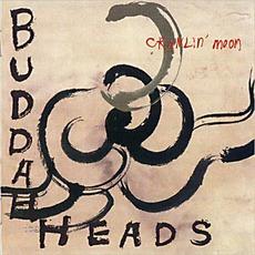Crawlin' Moon mp3 Album by The Buddaheads
