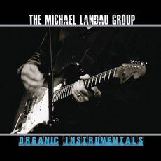 Organic Instrumentals mp3 Album by The Michael Landau Group