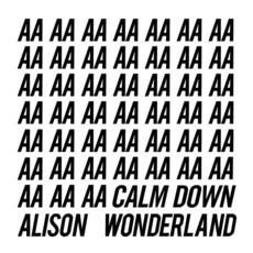 Calm Down mp3 Album by Alison Wonderland