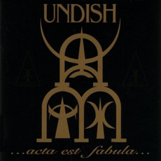 Acta Est Fabula mp3 Album by Undish