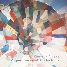 Appearances Of Collections mp3 Album by Rumour Cubes
