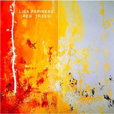 Red Trees mp3 Album by Lisa Papineau