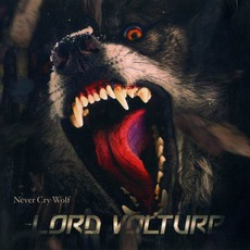 Never Cry Wolf mp3 Album by Lord Volture