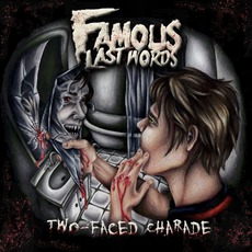 Two-Faced Charade mp3 Album by Famous Last Words