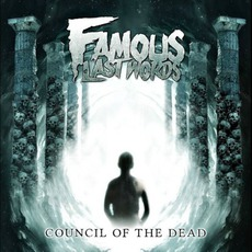 Council Of The Dead mp3 Album by Famous Last Words