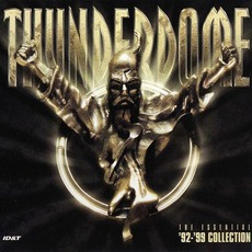 Thunderdome: The Essential '92-'99 Collection by Various Artists