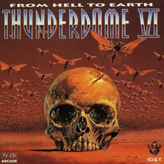 Thunderdome VI: From Hell to Earth mp3 Compilation by Various Artists