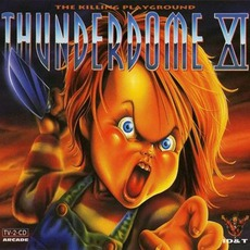 Thunderdome XI: The Killing Playground mp3 Compilation by Various Artists