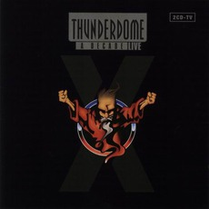 Thunderdome: A Decade Live by Various Artists
