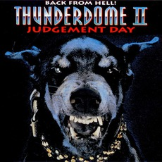 Thunderdome II: Judgement Day mp3 Compilation by Various Artists