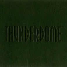 Thunderdome (Green) by Various Artists