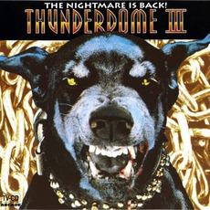 Thunderdome III: The Nightmare Is Back! mp3 Compilation by Various Artists
