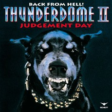 Thunderdome II: Judgement Day (Remastered) by Various Artists