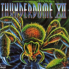 Thunderdome XII: Caught in the Web of Death mp3 Compilation by Various Artists