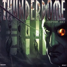 Thunderdome, Chapter XXI by Various Artists