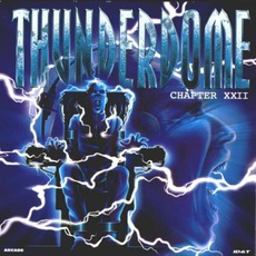 Thunderdome, Chapter XXII by Various Artists