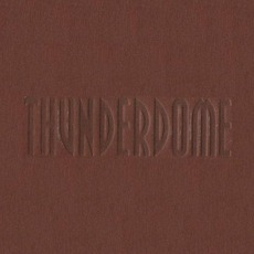 Thunderdome (Brown) by Various Artists