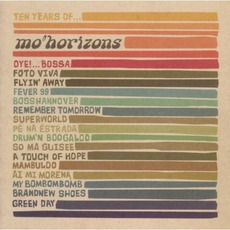 10 Years Of ... Mo' Horizons mp3 Artist Compilation by Mo' Horizons