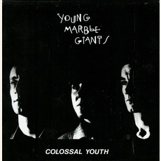 Colossal Youth & Collected Works mp3 Artist Compilation by Young Marble Giants