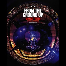 From The Ground Up: Edge's Picks From U2360° mp3 Live by U2