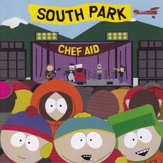 Chef Aid: The South Park Album mp3 Soundtrack by Various Artists
