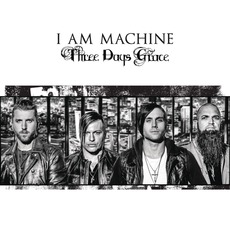 I Am Machine mp3 Single by Three Days Grace