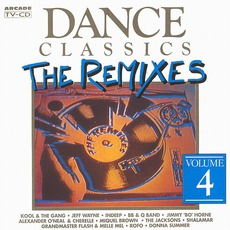 Dance Classics: The Remixes, Volume 4 mp3 Compilation by Various Artists