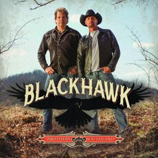 Brothers Of The Southland (Special Edition) mp3 Album by Blackhawk