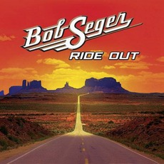 Ride Out (Target Deluxe Edition) mp3 Album by Bob Seger