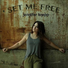 Set Me Free mp3 Album by Jennifer Knapp