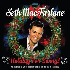 Holiday For Swing! mp3 Album by Seth MacFarlane