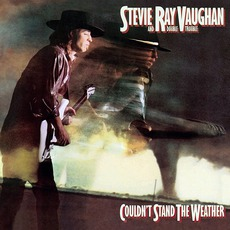 Couldn't Stand The Weather (Legacy Edition) mp3 Album by Stevie Ray Vaughan And Double Trouble