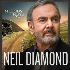Melody Road mp3 Album by Neil Diamond