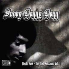 Death Row: The Lost Sessions, Volume 1 (Best Buy Edition) mp3 Artist Compilation by Snoop Doggy Dogg