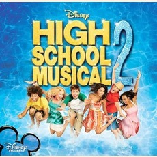 High School Musical 2 mp3 Soundtrack by Various Artists