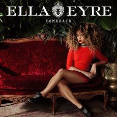 Comeback mp3 Album by Ella Eyre