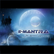 The Hermit's Sanctuary mp3 Album by E-Mantra