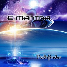 Pathfinder mp3 Album by E-Mantra