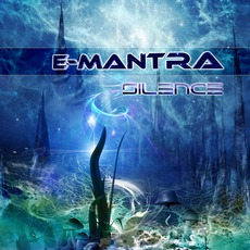 Silence mp3 Album by E-Mantra