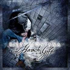 Ein Hauch Von Gift mp3 Album by Bizzy Montana