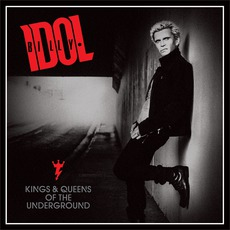 Kings & Queens Of The Underground mp3 Album by Billy Idol