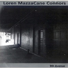 9th Avenue mp3 Album by Loren MazzaCane Connors