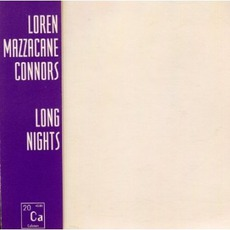 Long Nights mp3 Album by Loren MazzaCane Connors