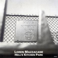 Hell's Kitchen Park mp3 Album by Loren MazzaCane Connors