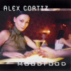 Moodfood mp3 Album by Alex Cortiz