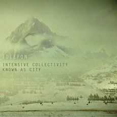 Intensive Collectivity Known As City mp3 Album by Idlefon