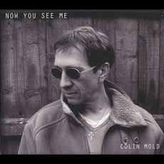Now You See Me mp3 Album by Colin Mold