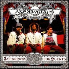 5 Sparrows For 2 Cents mp3 Album by The Procussions